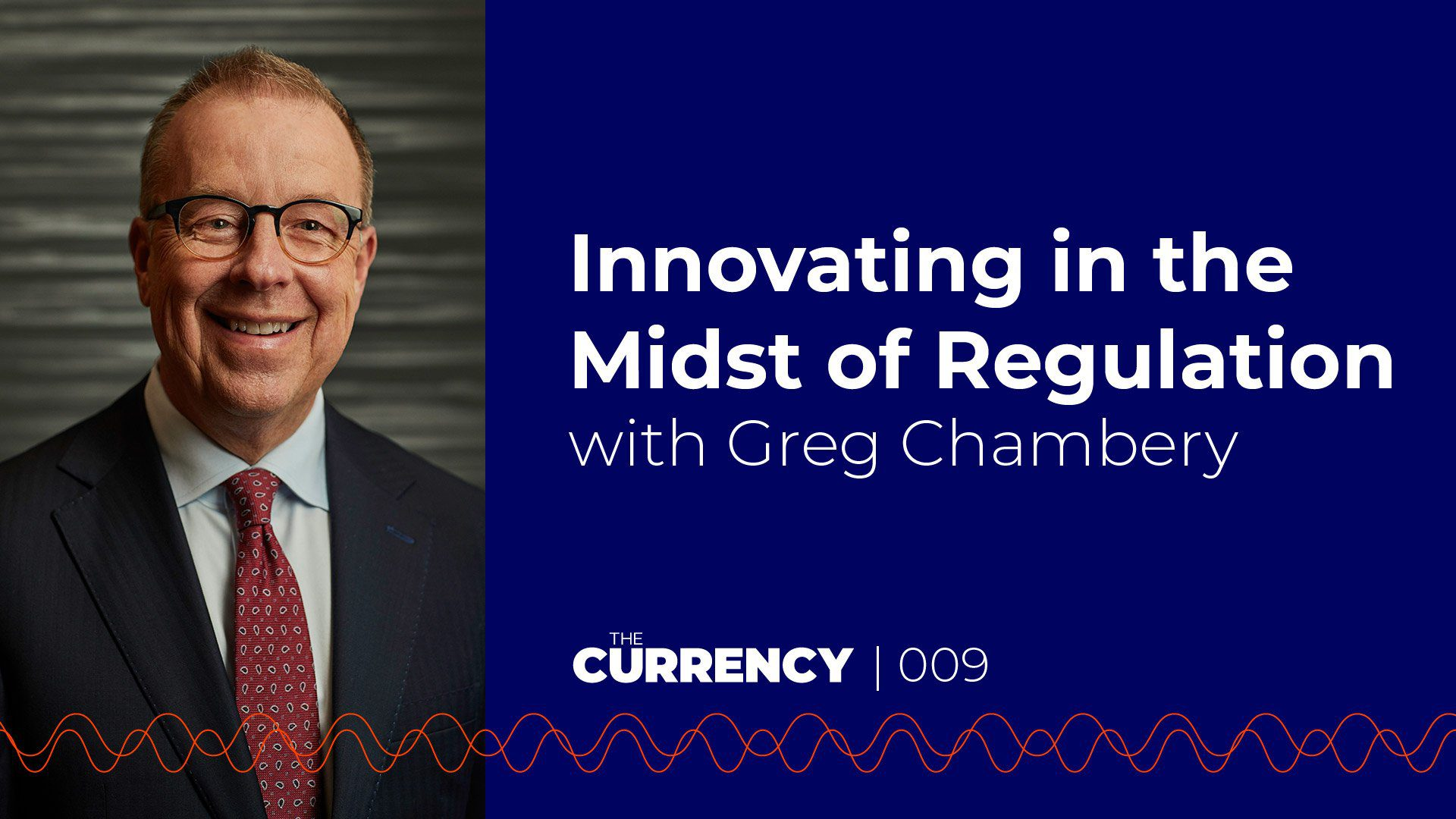 Greg Chambery on The Currency