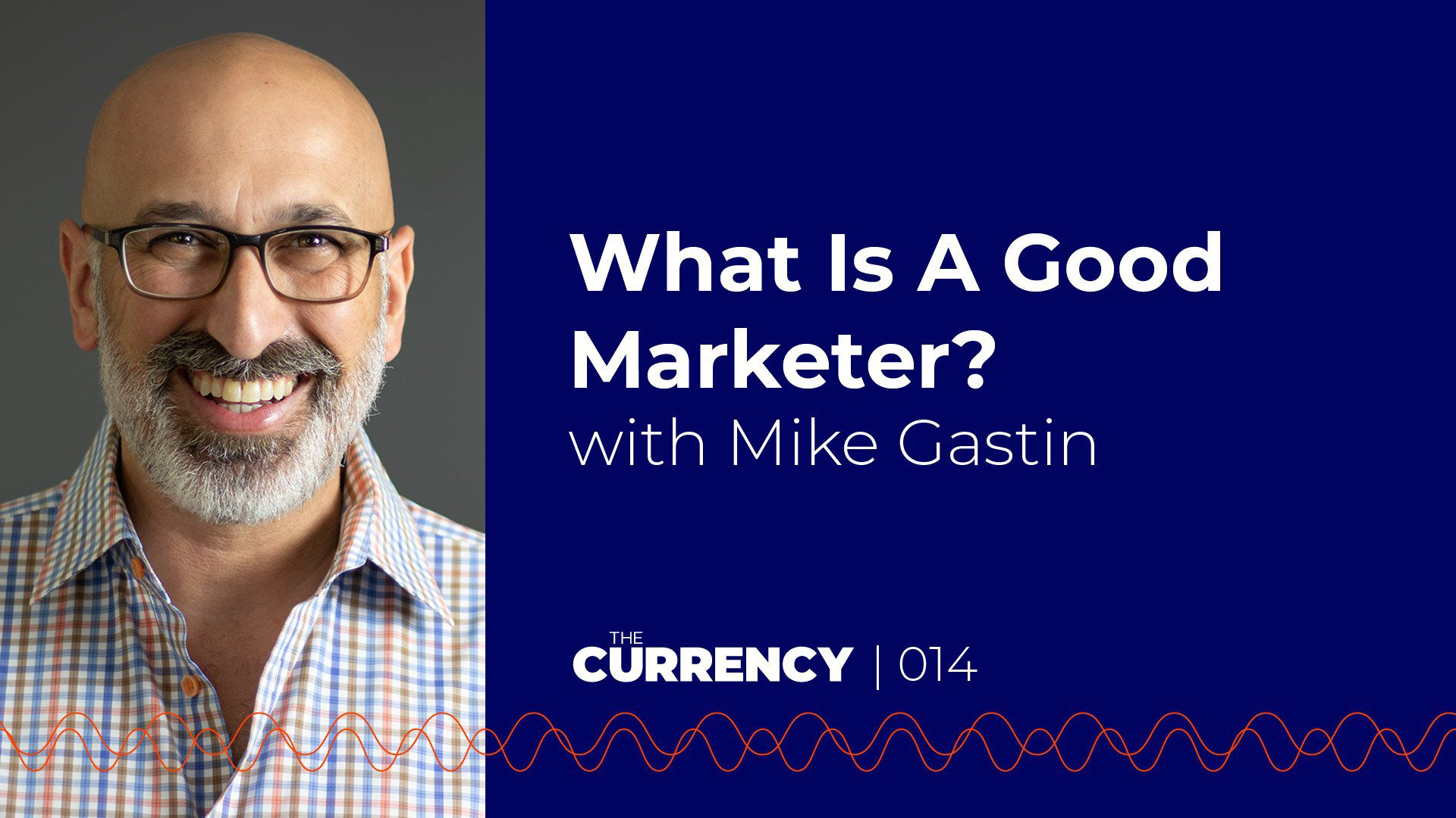 Mike Gastin, host of The Currency podcast