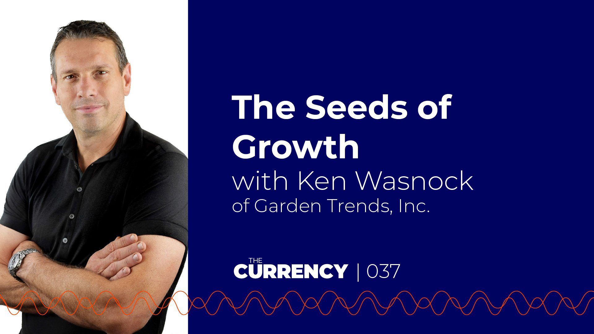 Ken Wasnock on The Currency podcast