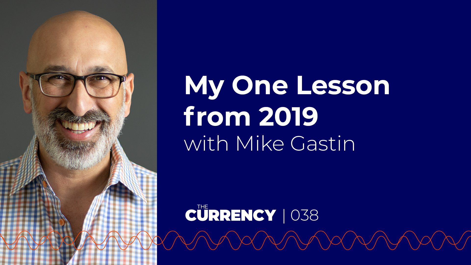 Mike Gastin on The Currency