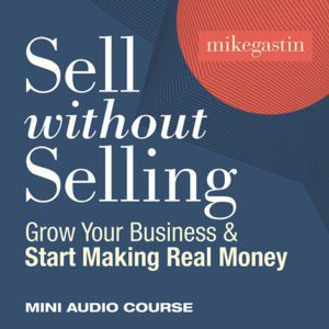 sell without selling audio course