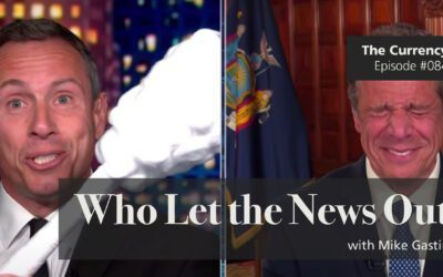 The Currency 084: Who Let the News Out
