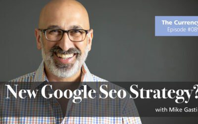 The Currency 089: Google's New SEO Strategy?